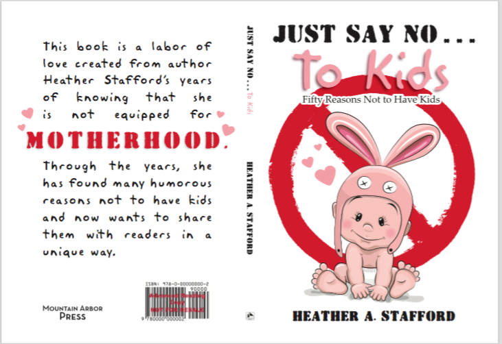 Just Say No to Kids book cover